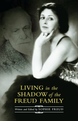 Cover image for Living in the shadow of the Freud family