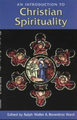 Cover image for An introduction to Christian spirituality