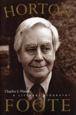 Cover image for Horton Foote : a literary biography
