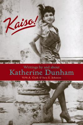 Cover image for Kaiso! : writings by and about Katherine Dunham