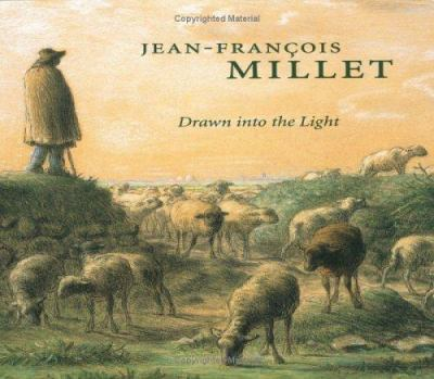 Cover image for Jean-François Millet : drawn into the light