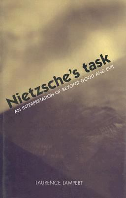 Cover image for Nietzsche's task : an interpretation of Beyond good and evil