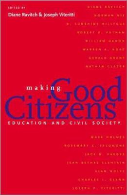 Cover image for Making good citizens : education and civil society