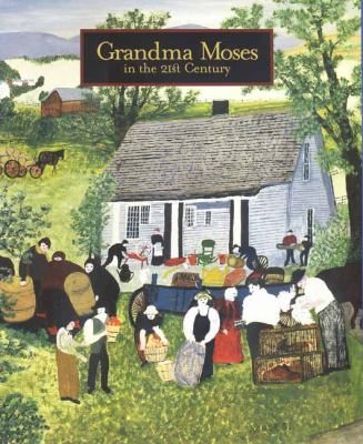 Cover image for Grandma Moses in the 21st century