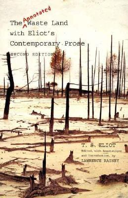 Cover image for The annotated waste land with Eliot's contemporary prose