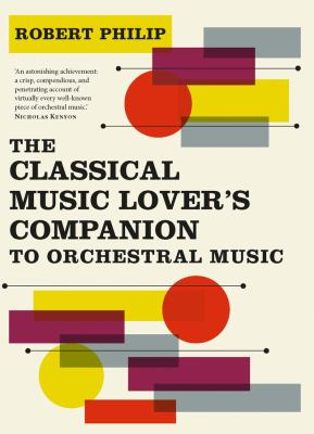 Cover image for The classical music lover's companion to orchestral music