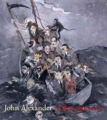 Cover image for John Alexander : a retrospective