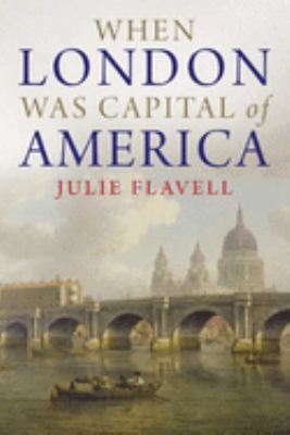 Cover image for When London was capital of America