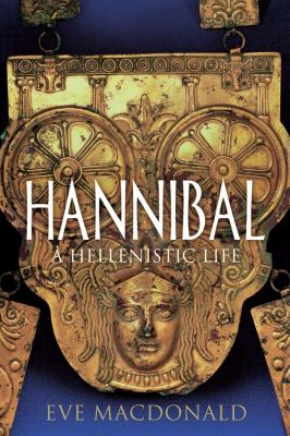 Cover image for Hannibal : a Hellenistic life