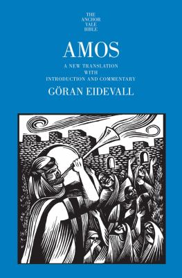 Cover image for Amos : a new translation with introduction and commentary