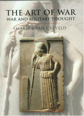 Cover image for The art of war : war and military thought
