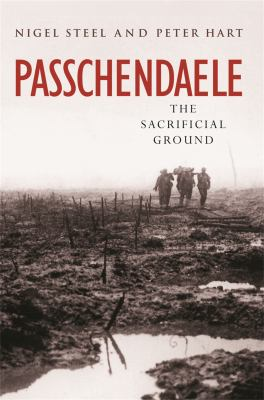 Cover image for Passchendaele : the sacrificial ground