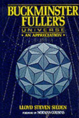 Cover image for Buckminster Fuller's universe : an appreciation