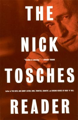 Cover image for The Nick Tosches reader