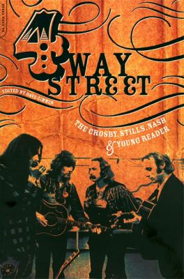 Cover image for 4 way street : the Crosby, Stills, Nash & Young reader
