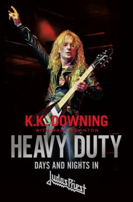 Cover image for Heavy duty : days and nights in Judas Priest