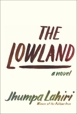Cover image for The lowland : a novel