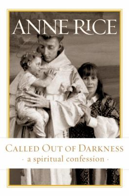 Cover image for Called out of darkness : a spiritual confession