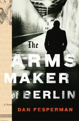 Cover image for The arms maker of Berlin