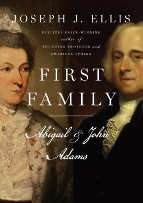 Cover image for First family : Abigail and John