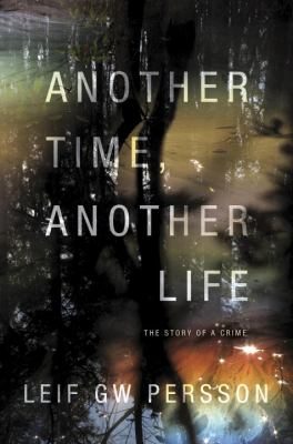 Cover image for Another time, another life : the story of a crime