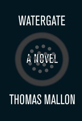 Cover image for Watergate : a novel