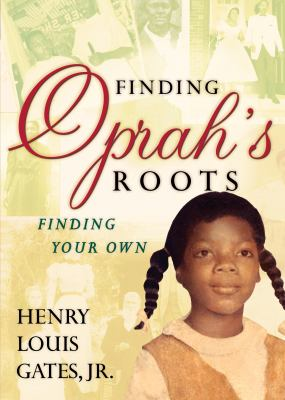 Cover image for Finding Oprah's roots : finding your own