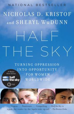 Cover image for Half the sky : turning oppression into opportunity for women worldwide