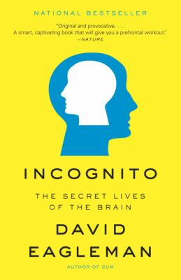 Cover image for Incognito : the secret lives of the brain