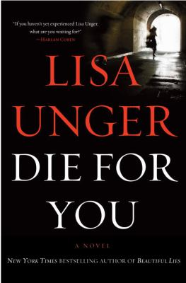 Cover image for Die for you : a novel
