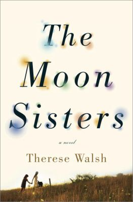 Cover image for The moon sisters : a novel