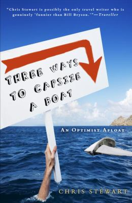 Cover image for Three ways to capsize a boat : an optimist afloat