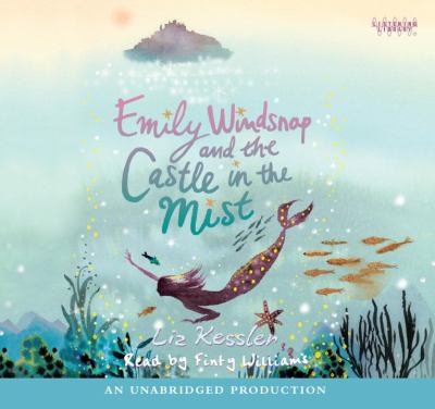 Cover image for Emily Windsnap and the castle in the mist