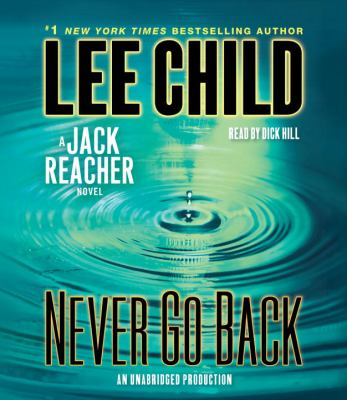 Cover image for Never go back a Jack Reacher novel