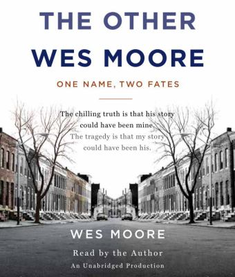 Cover image for The other Wes Moore [one name, two fates]