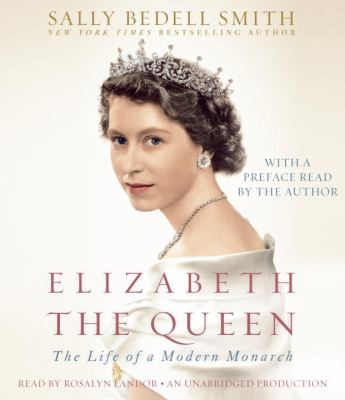 Cover image for Elizabeth the Queen [the life of a modern monarch]