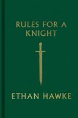 Cover image for Rules for a knight : the last letter of Sir Thomas Lemuel Hawke