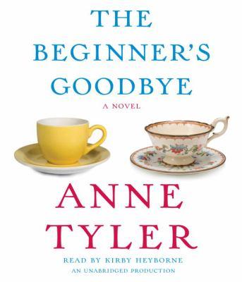 Cover image for The beginner's goodbye a novel