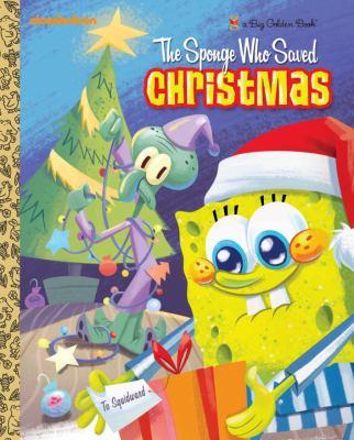 Cover image for The sponge who saved Christmas