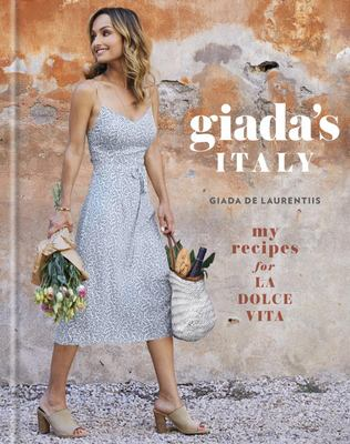 Cover image for Giada's Italy : my recipes for la dolce vita