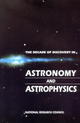 Cover image for The decade of discovery in astronomy and astrophysics
