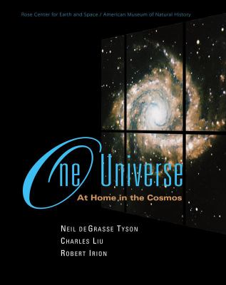 Cover image for One universe : at home in the cosmos