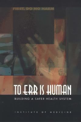 Cover image for To err is human : building a safer health system