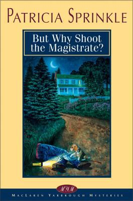 Cover image for But why shoot the magistrate?