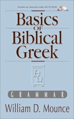 Cover image for Basics of biblical Greek : grammar