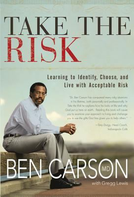 Cover image for Take the risk : learning to identify, choose, and live with acceptable risk