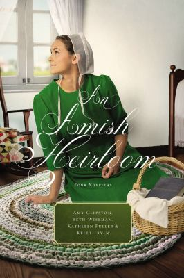 Cover image for An Amish heirloom : A legacy of love, The cedar chest, The treasured book, A midwife's dream