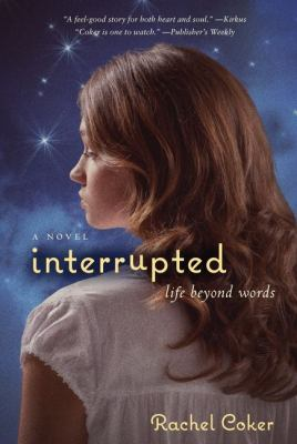 Cover image for Interrupted : a life beyond words
