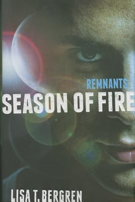 Cover image for Remnants. Season of fire
