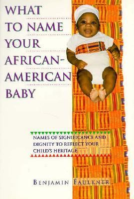 Cover image for What to name your African-American baby